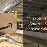 Expert Tips for Amazon Sellers to Increase Sales in 2020!